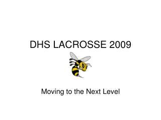 DHS LACROSSE 2009