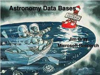 Astronomy Data Bases