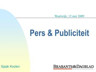 Pers & Publiciteit