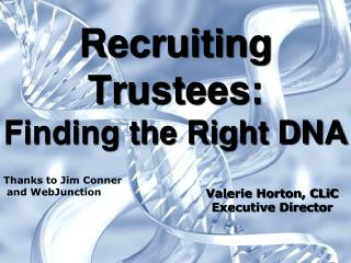 Recruiting Trustees: Finding the Right DNA