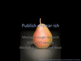 Publish or Pear- ish