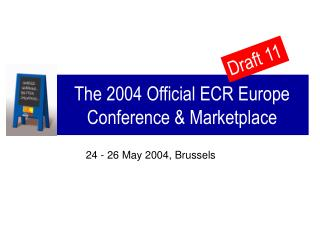 The 2004 Official ECR Europe Conference & Marketplace