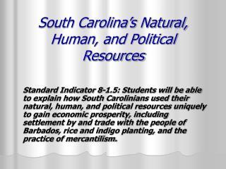 South Carolina's Natural, Human, and Political Resources