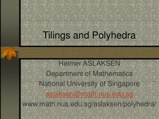 Tilings and Polyhedra