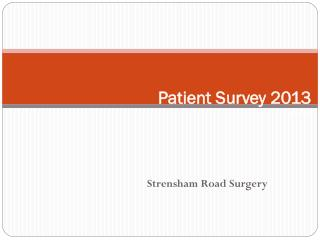 Patient Survey 2013 Jan-Feb