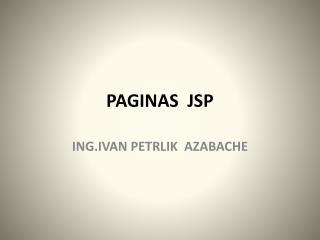 PAGINAS  JSP