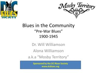 "Blues in the Community ""Pre-War Blues"" 1900-1945"