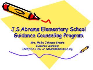 J.S.Abrams Elementary School Guidance Counseling Program