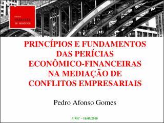 TEMAS PER�CIA PER�CIA ECON�MICO-FINANCEIRA CONFLITOS EMPRESARIAIS MEDIA��O DE CONFLITOS