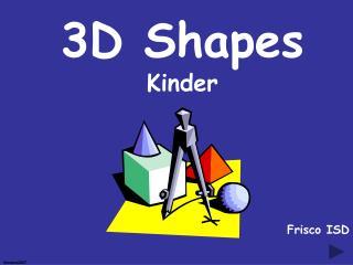 3D Shapes Kinder