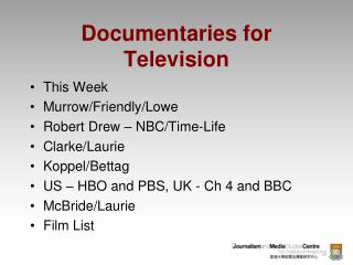 Documentaries for Television This Week