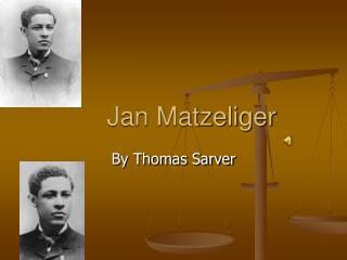Jan Matzeliger