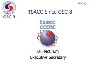 TSACC Since GSC 8