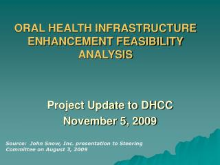 ORAL HEALTH INFRASTRUCTURE ENHANCEMENT FEASIBILITY ANALYSIS