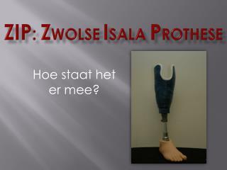 ZIP : Z wolse I sala P rothese