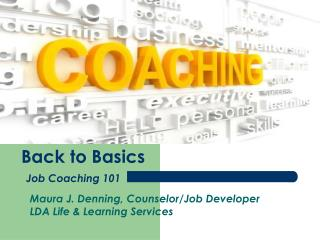 Back to Basics Job Coaching 101
