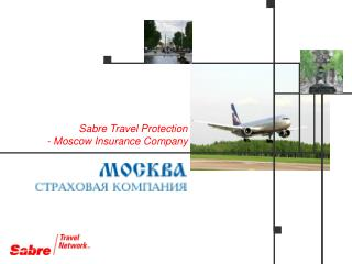 Sabre Travel Protection - Moscow Insurance Company