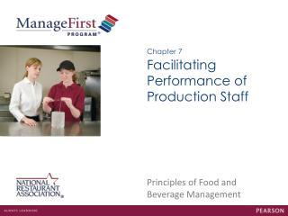 Facilitating Performance of Production Staff