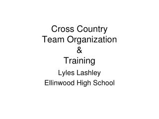Cross Country Team Organization & Training