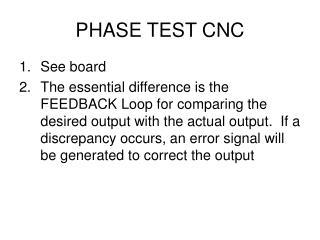 PHASE TEST CNC