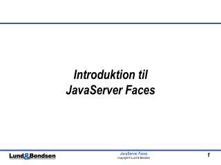 Introduktion til  JavaServer Faces