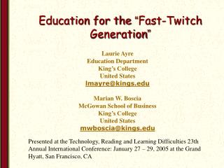 "Education for the  "" Fast-Twitch Generation """