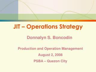 JIT – Operations Strategy