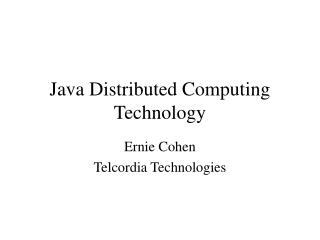 Java Distributed Computing Technology