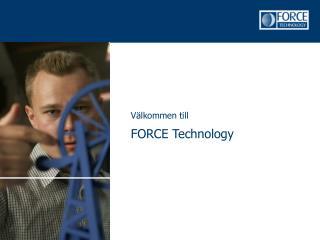 Välkommen till  FORCE Technology