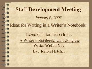 Ideas for Writing in a Writer�s Notebook