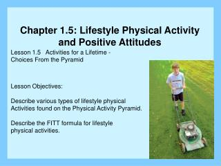 Lesson 1.5   Activities for a Lifetime - Choices From the Pyramid Lesson Objectives: