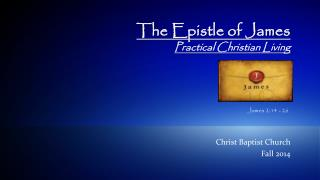 The Epistle of James Practical Christian Living