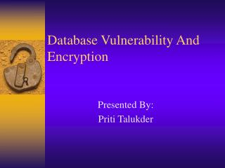 Database Vulnerability And Encryption
