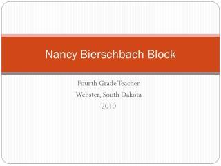 Nancy  Bierschbach  Block