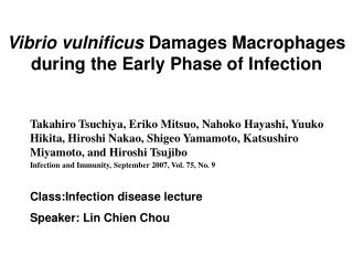 Vibrio vulnificus  Damages Macrophages during the Early Phase of Infection