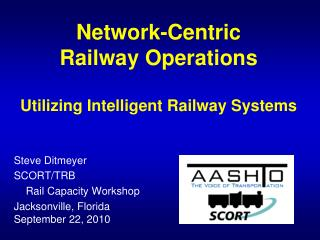 Network-Centric  Railway Operations   Utilizing Intelligent Railway Systems