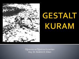 GESTALT KURAM