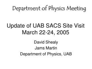 Update of UAB SACS Site Visit March 22-24, 2005