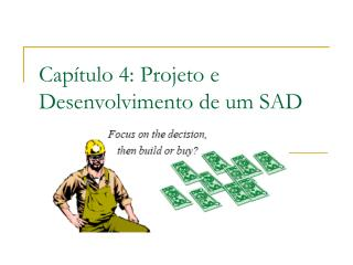 Capítulo 4: Projeto e Desenvolvimento de um SAD