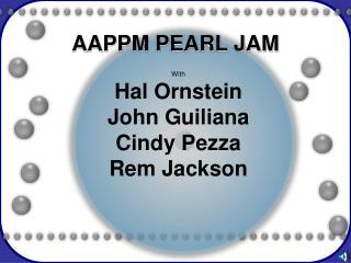 AAPPM PEARL JAM