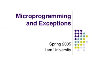 Microprogramming and Exceptions