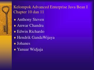 Kelompok Advanced Enterprise Java Bean I Chapter 10 dan 11