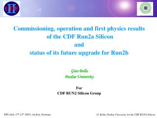 Commissioning, operation and first physics results  of the CDF Run2a Silicon  and