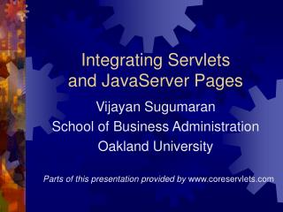 Integrating Servlets and JavaServer Pages