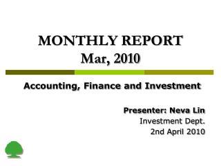 MONTHLY REPORT  Mar, 2010