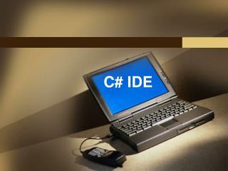 C# IDE