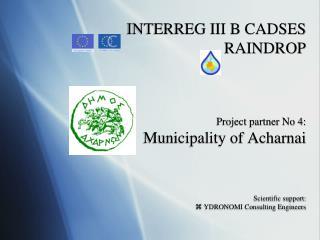 PP4 - Acharnai:  The RainDrop experience