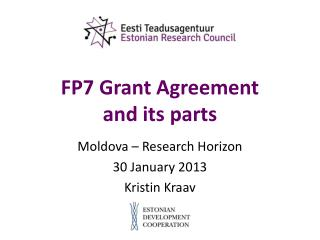FP7 Grant Agreement  and its parts