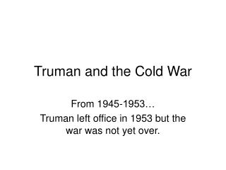 Truman and the Cold War