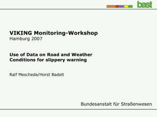 VIKING Monitoring-Workshop Hamburg 2007